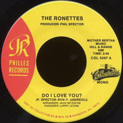 Do I Love You? by The Ronettes