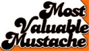 Most Valuable Mustache